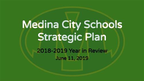 Medina City Schools Strategic Plan 2018-2019 Year In Review